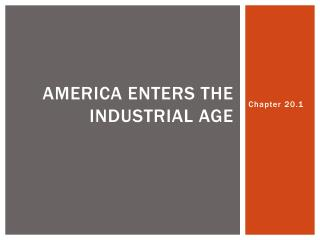 America Enters the Industrial Age