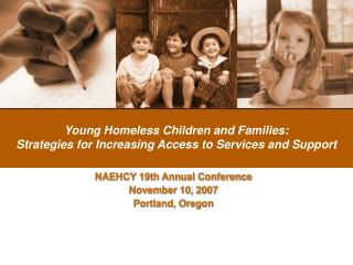 Young Homeless Children and Families: Strategies for Increasing Access to Services and Support