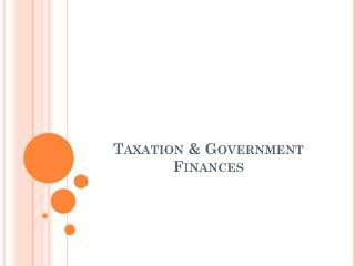 Taxation & Government Finances