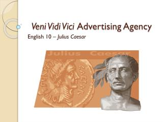 Veni Vidi Vici Advertising Agency
