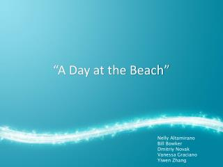 """A Day at the Beach"""