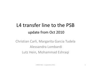 L4 transfer line to the PSB update from Oct 2010