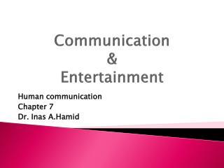 Communication  &  Entertainment