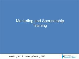 Marketing and Sponsorship Training  2013