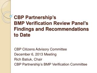 CBP Partnership�s  BMP Verification Review Panel�s Findings and Recommendations to Date