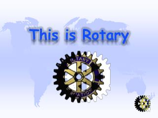 This is Rotary