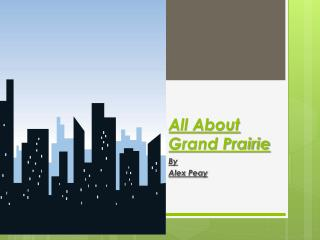 All About Grand Prairie