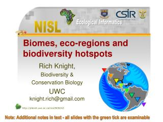 Biomes, eco-regions and biodiversity hotspots