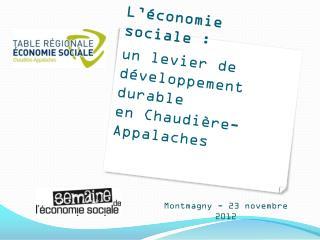 L'économie sociale: un levier de développement durable en Chaudière-Appalaches