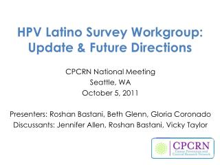 HPV Latino Survey Workgroup: Update & Future Directions