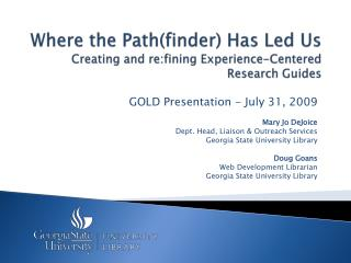 Where the Path(finder) Has Led Us Creating and  re:fining  Experience-Centered Research Guides