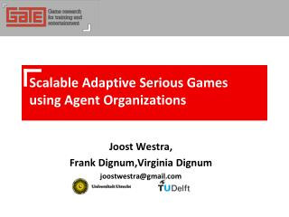 Scalable Adaptive Serious Games using Agent  Organizations