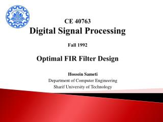 CE 40763 Digital Signal Processing Fall 1992 Optimal FIR Filter Design