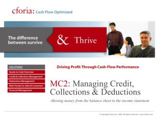 MC2: Managing Credit, Collections  Deductions -Moving money from the balance sheet to the income statement
