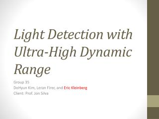 Light Detection with Ultra-High Dynamic Range