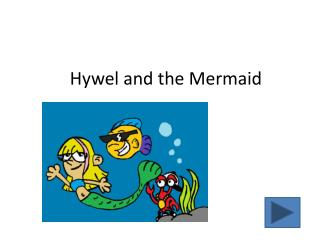 Hywel  and  the Mermaid
