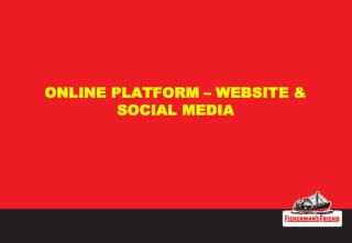 ONLINE PLATFORM – WEBSITE & SOCIAL MEDIA