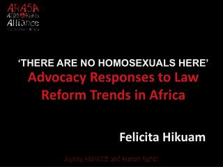 Advocacy Responses to Law Reform Trends in Africa