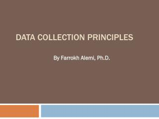 Data Collection Principles