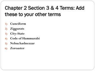 Chapter 2 Section 3 & 4 Terms: Add these to your other terms