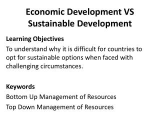 Economic Development VS Sustainable Development