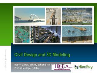 Civil Design and 3D Modeling
