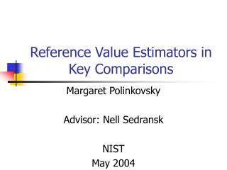 Reference Value Estimators in Key Comparisons