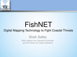 FishNET Digital Mapping Technology  to Fight Coastal Threats