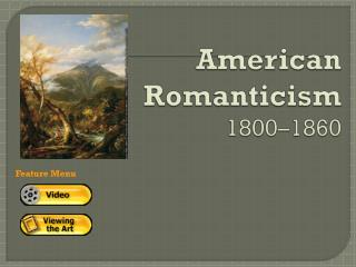 American Romanticism 1800�1860