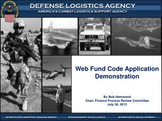 Web Fund Code Application Demonstration By Bob Hammond Chair, Finance Process Review Committee
