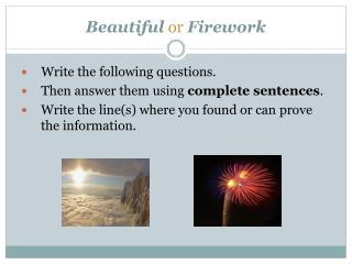 Beautiful or Firework