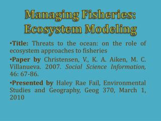 Managing Fisheries: Ecosystem Modeling