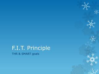 F.I.T. Principle