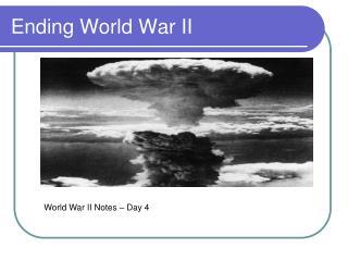 Ending World War II