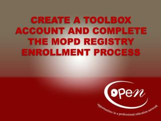 Create a toolbox account and complete the MOPD Registry Enrollment Process
