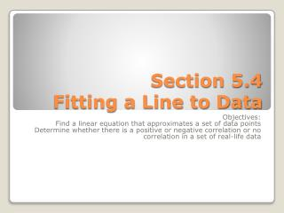 Section 5.4 Fitting a Line to Data