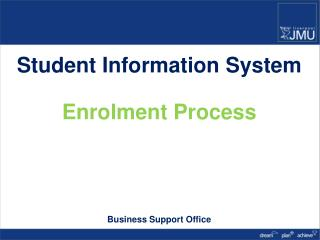 Student Information System Enrolment Process Business  Support  Office