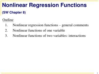 Nonlinear Regression Functions (SW Chapter 8)