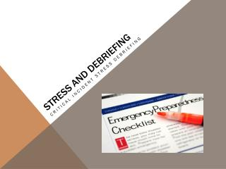 Stress and Debriefing