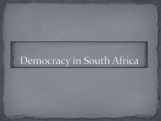 Democracy in South Africa