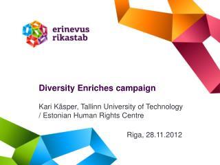 Diversity Enriches campaign