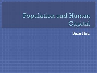 Population and Human Capital