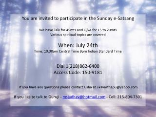 You are invited to participate in the Sunday e- Satsang