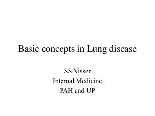 Basic concepts in Lung disease