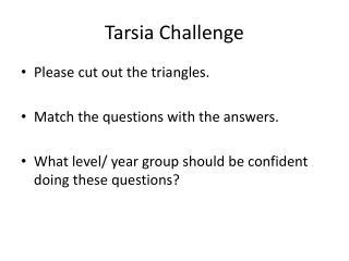 Tarsia  Challenge