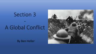 Section 3 - A Global Conflict