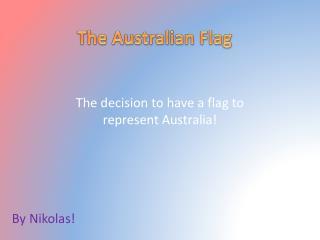 The  A ustralian Flag
