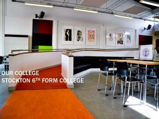 Our College Stockton  6 th  Form College