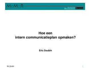 Hoe een  intern communicatieplan opmaken