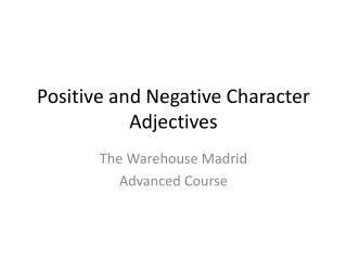 Positive and Negative Character Adjectives